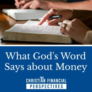 What God's Word Says About Money