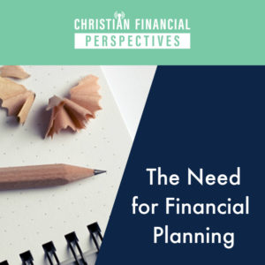 The Need for Financial Planning