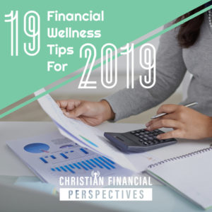 19 Financial Wellness Tips for 2019 (1)