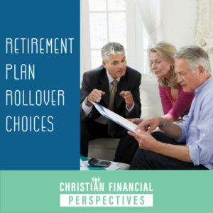 Retirement Plan Rollover Choices