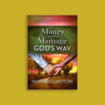 money and marriage God's way book by author Howard Dayton