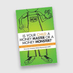 Is your child a money master or a money monster book by author sunny lee