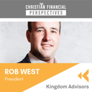 Kingdom Advisors with Guest Rob West