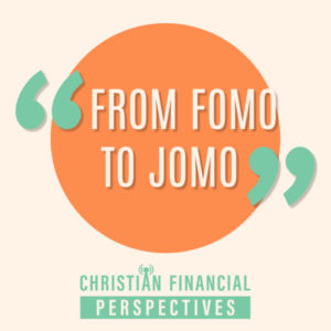 From FOMO to JOMO