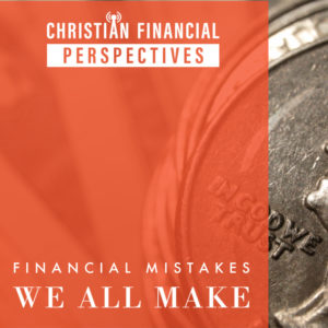 Financial Mistakes We All Make
