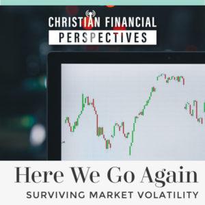 Surviving Market Volatility