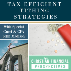 Tax Efficient Tithing Strategies