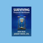 Surviving Financial Meltdown Book by Authors Ron Blue and Jeremy White CPA