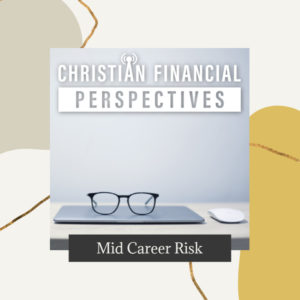 Mid Career Risk