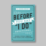 Before You Say I Do Devotional by author H. Normal Wright