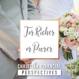 Bride and groom next to title For Richer or Poorer from Christian Financial Perspectives Podcast