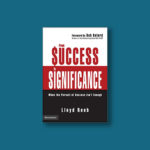 From Success to Significance Book by author Lloyd Reeb
