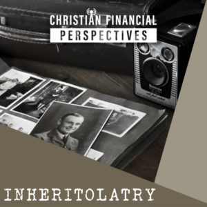 Inheritolatry