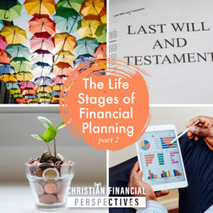 the life stages of financial planning part 2