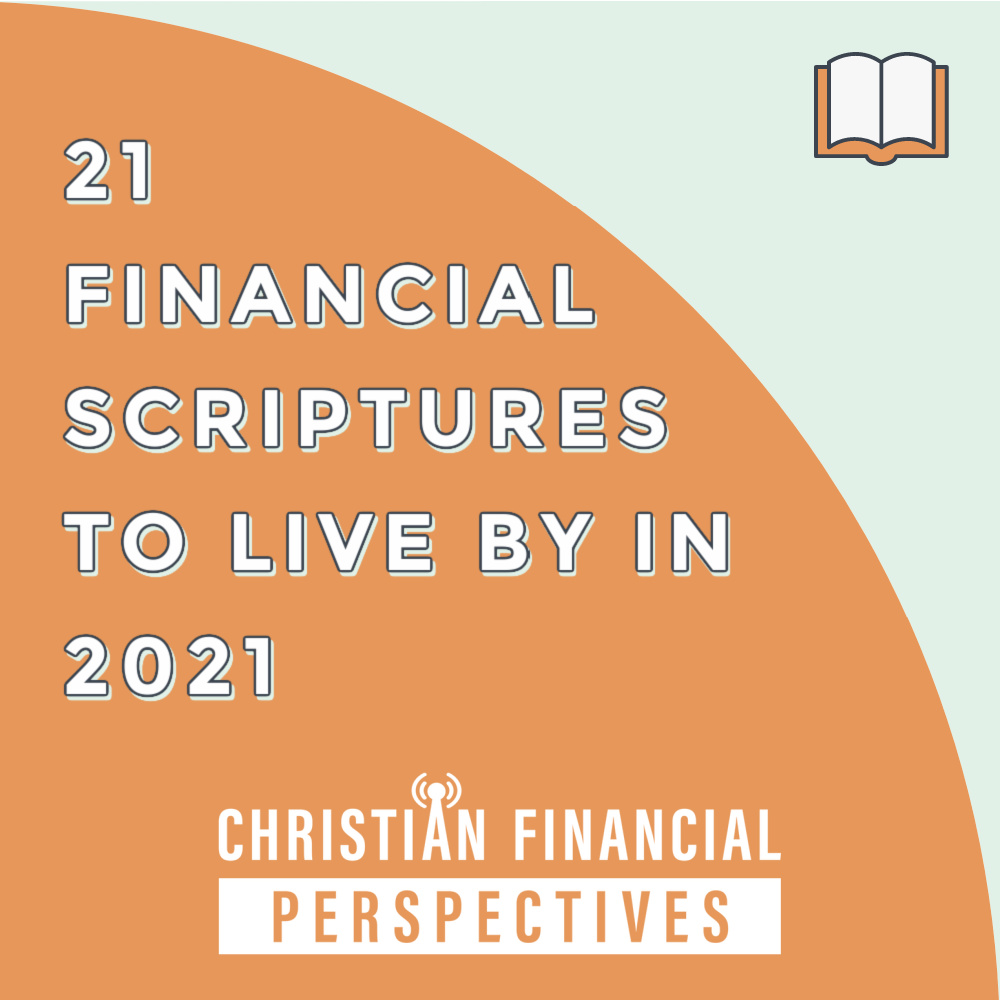 21 Financial Scriptures to live by in 2021 Podcast Cover Art