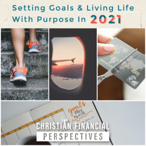 Christian Financial Perspectives Podcast Cover Art for Setting Financial and Personal Goals in 2021