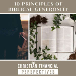 10 Principles of Biblical Generosity
