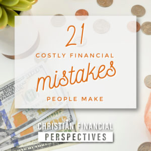 21 costly financial mistakes people make