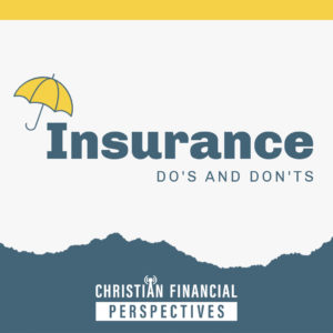 Insurance Dos and Donts