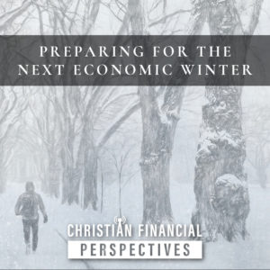Preparing for the Next Economic Winter
